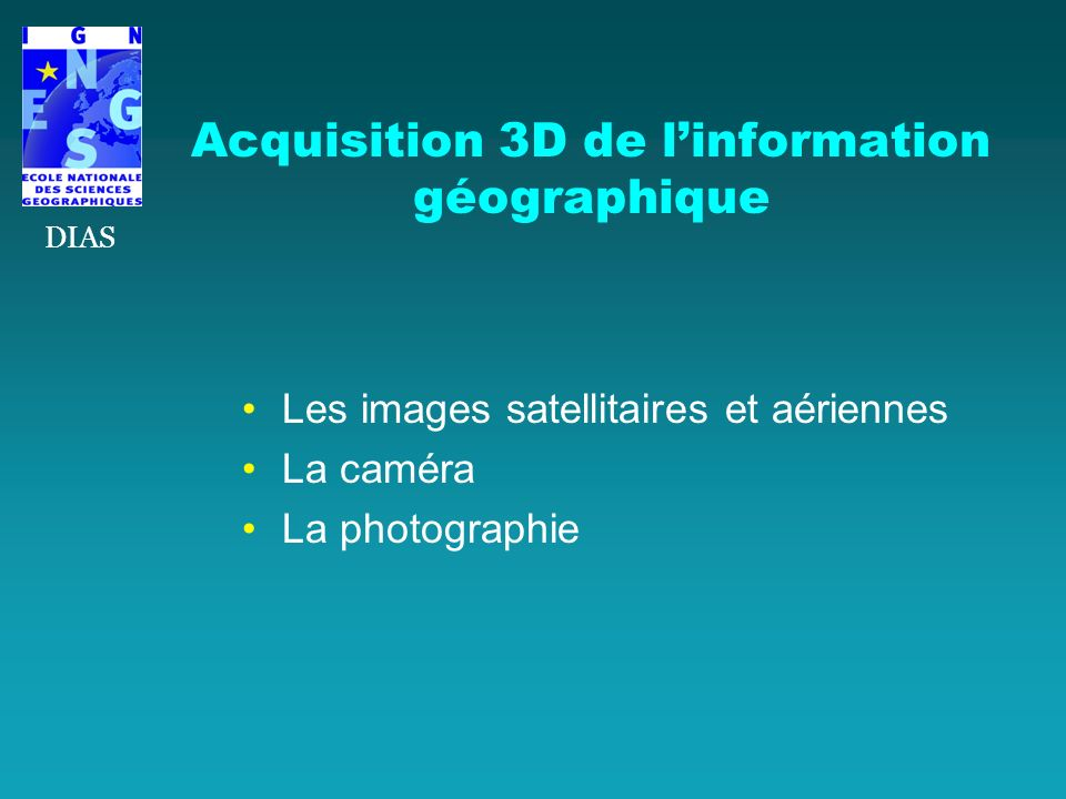 Acquisition 3D de l'information géographique