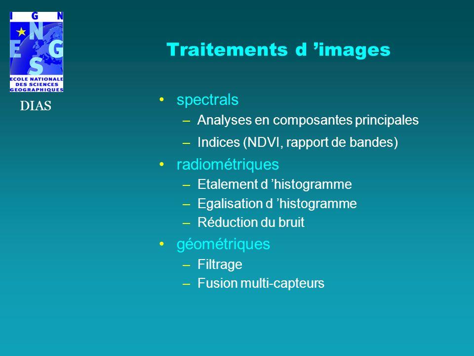 Traitements d 'images spectrals radiométriques géométriques DIAS