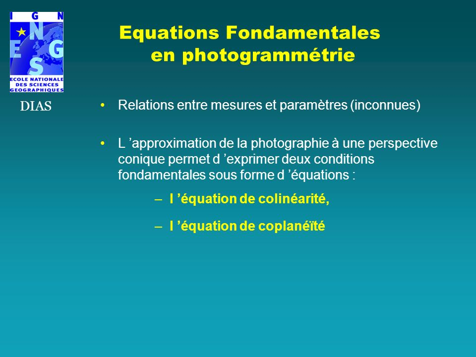 Equations Fondamentales en photogrammétrie