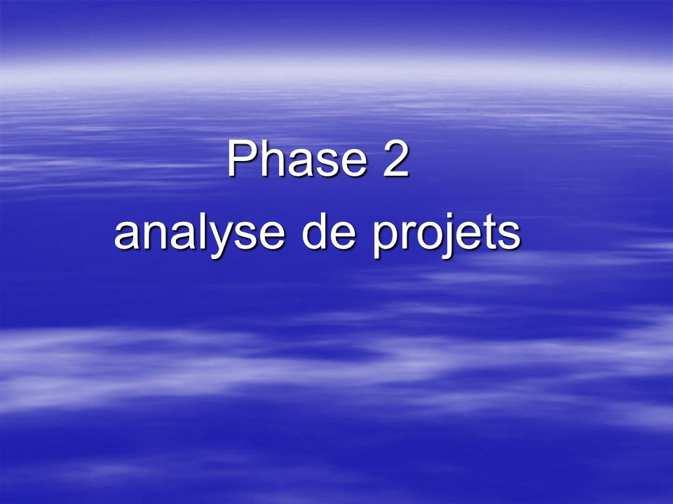 Phase 2 analyse de projets