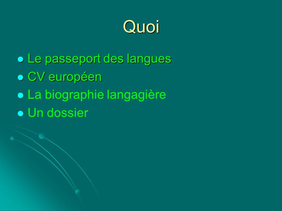 Quoi Le passeport des langues CV européen La biographie langagière