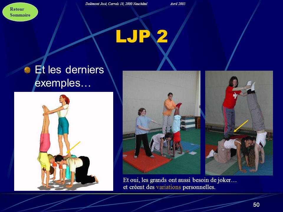 LJP 2 Et les derniers exemples…