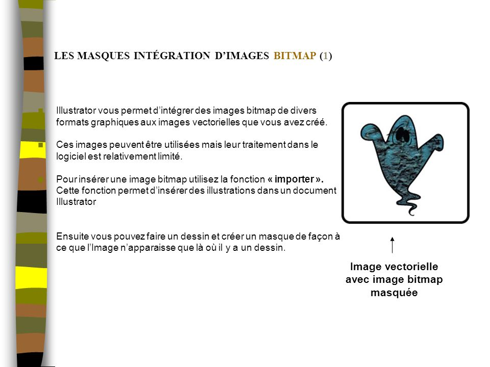 LES MASQUES INTÉGRATION D'IMAGES BITMAP (1)