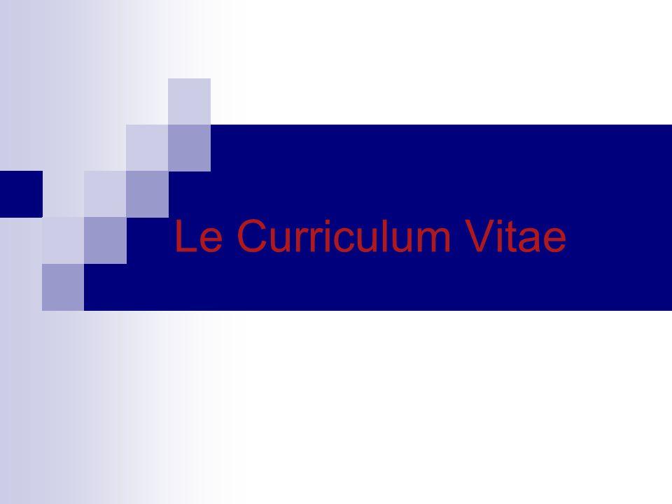 Le Curriculum Vitae