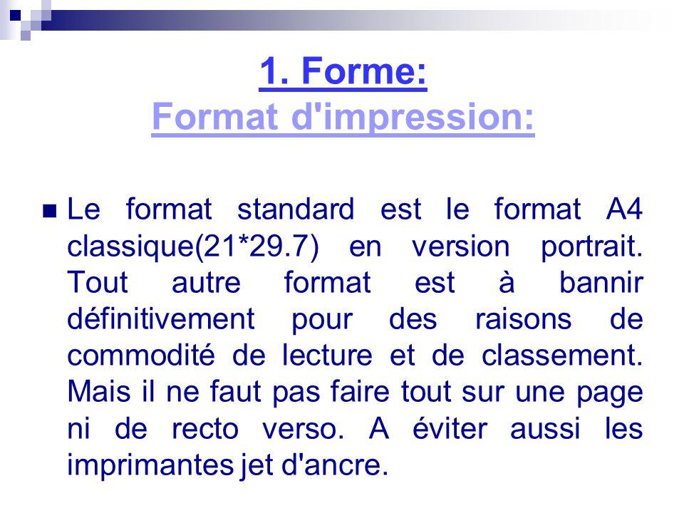 1. Forme: Format d impression: