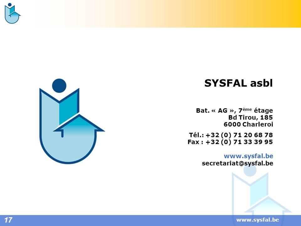 SYSFAL asbl 17 Bat. « AG », 7ème étage Bd Tirou, 185 6000 Charleroi