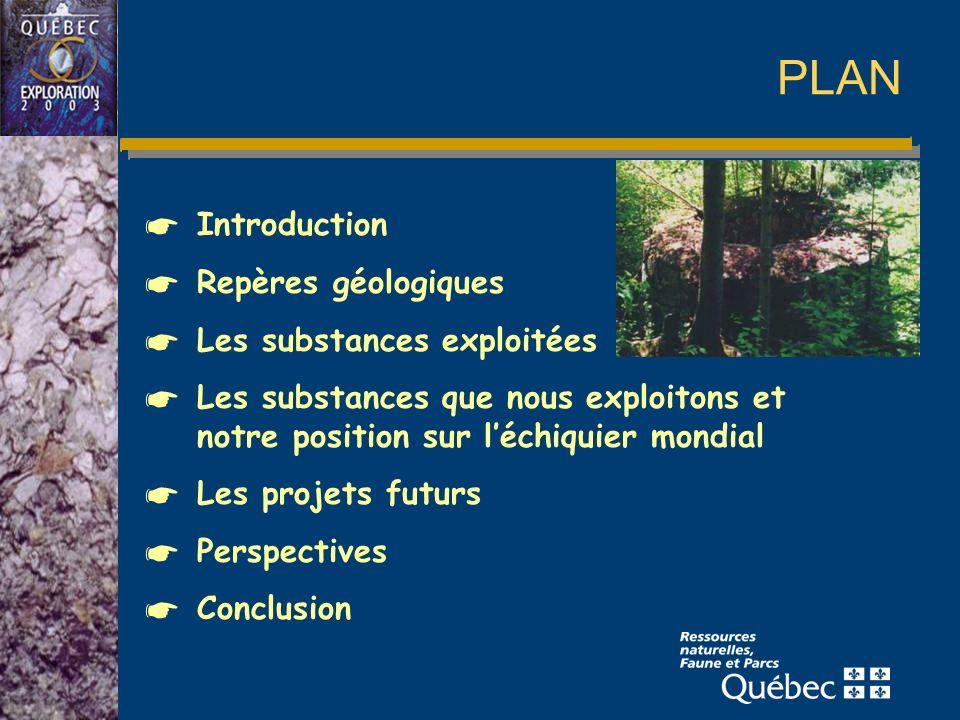 PLAN Introduction Repères géologiques Les substances exploitées