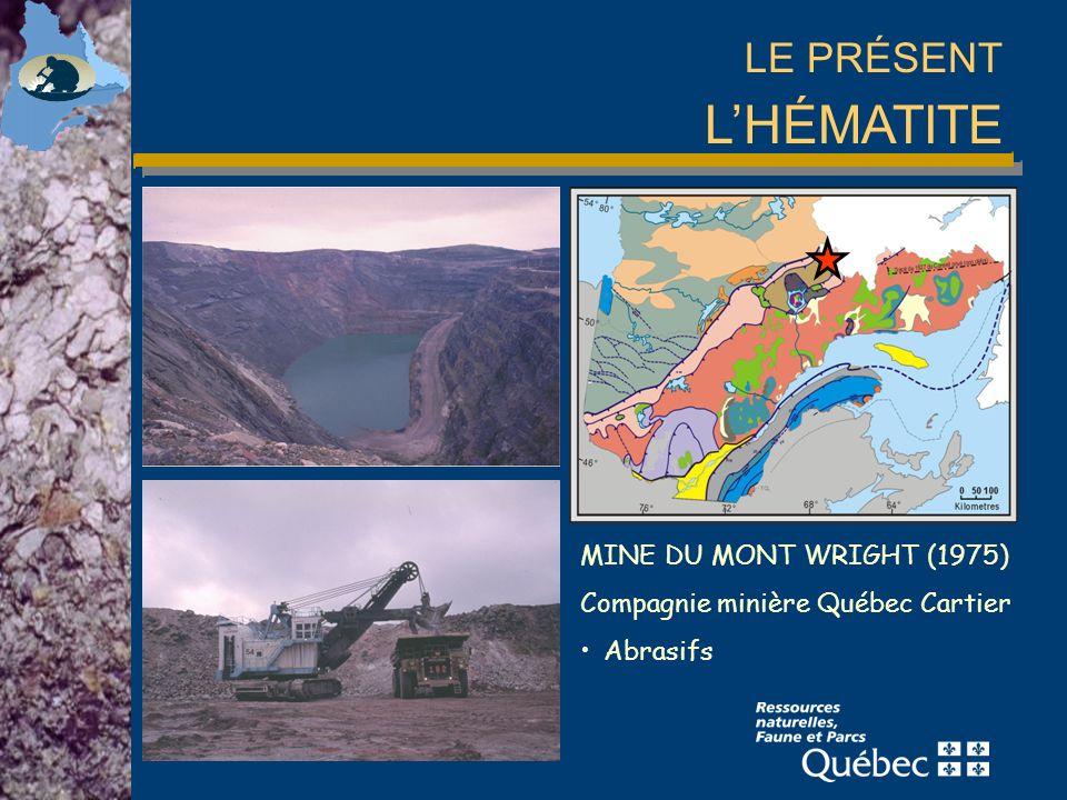 L'HÉMATITE LE PRÉSENT MINE DU MONT WRIGHT (1975)