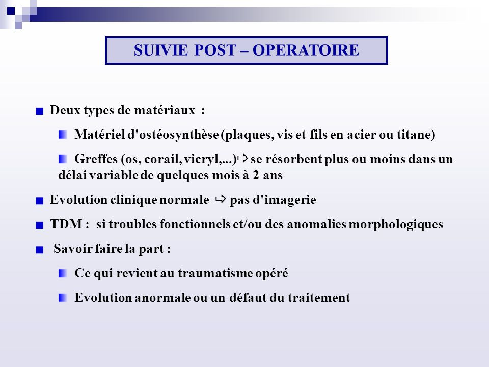 SUIVIE POST – OPERATOIRE