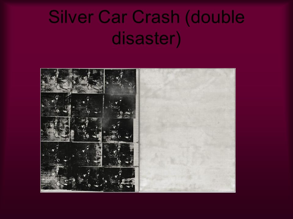 Silver Car Crash (double disaster)