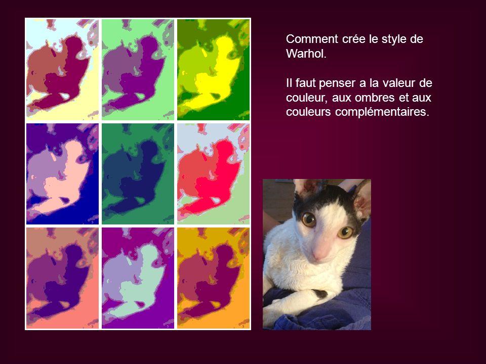 Comment crée le style de Warhol.