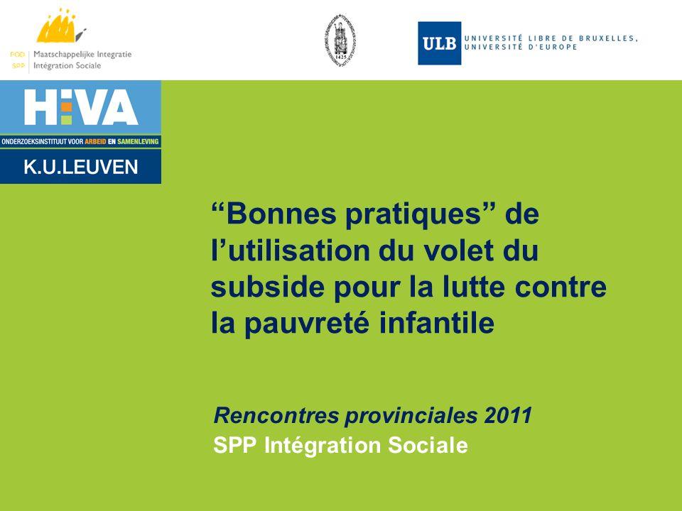 07/06/11 Bonnes pratiques de l'utilisation du volet du subside pour la lutte contre la pauvreté infantile.