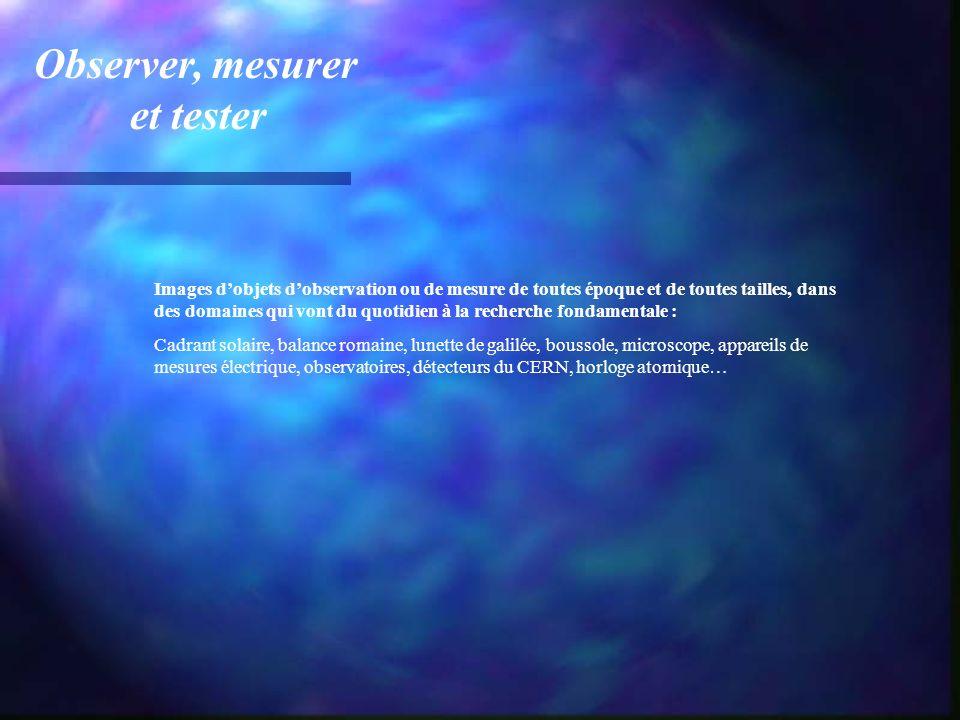 Observer, mesurer et tester