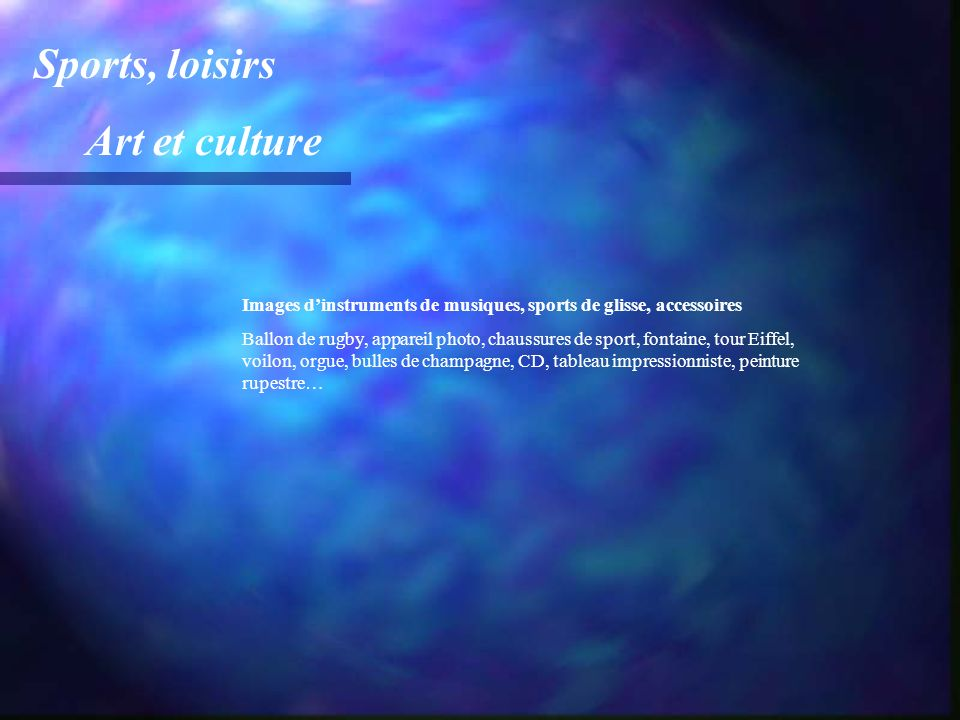 Sports, loisirs Art et culture