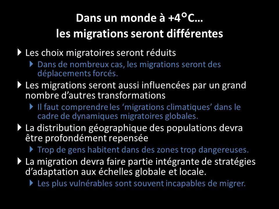 Dans un monde à +4°C… les migrations seront différentes