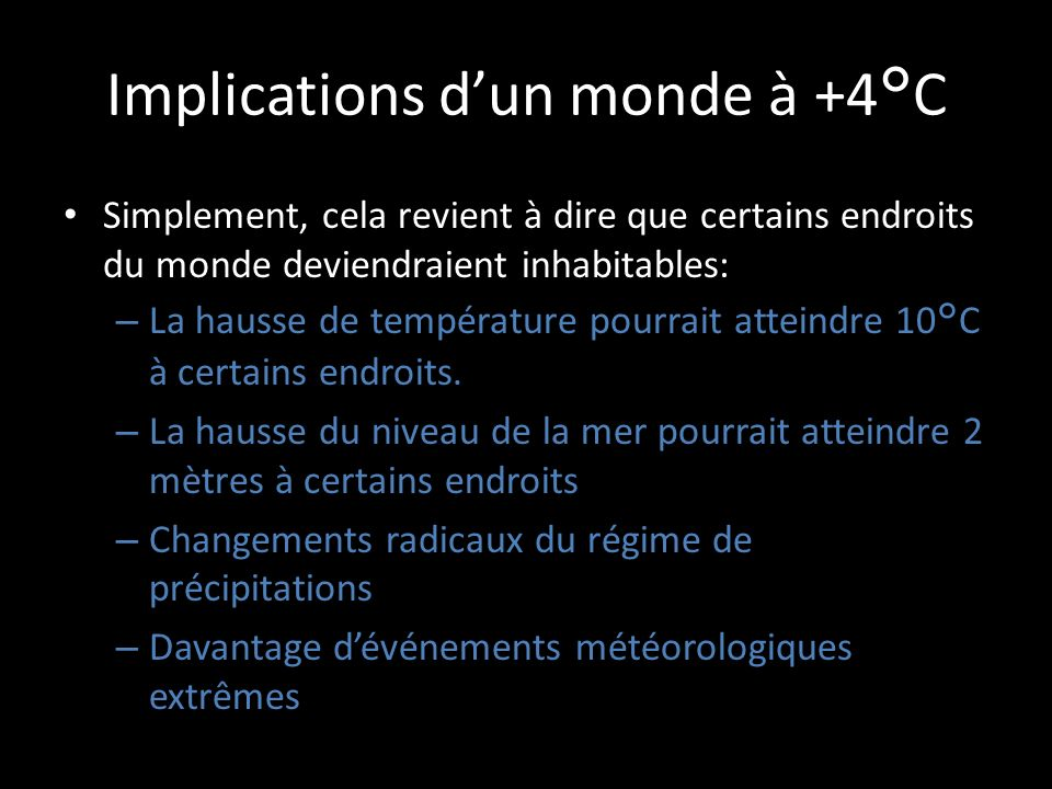 Implications d'un monde à +4°C
