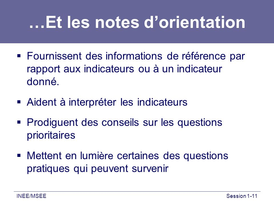 …Et les notes d'orientation
