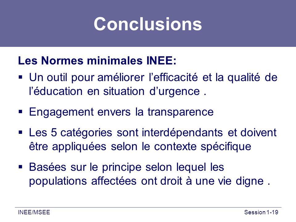 Conclusions Les Normes minimales INEE:
