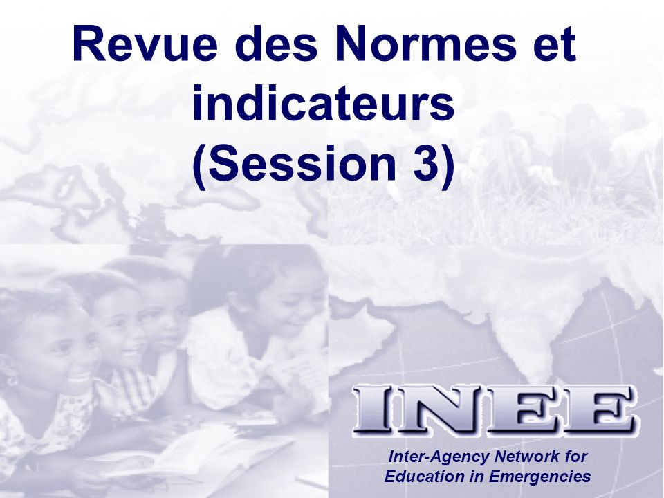 Revue des Normes et indicateurs (Session 3)