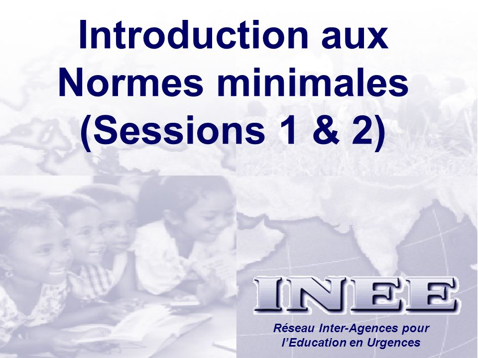 Introduction aux Normes minimales (Sessions 1 & 2)