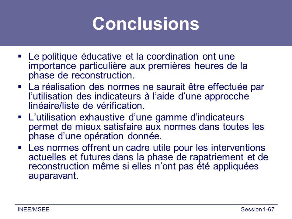 Conclusions Le politique éducative et la coordination ont une importance particulière aux premières heures de la phase de reconstruction.