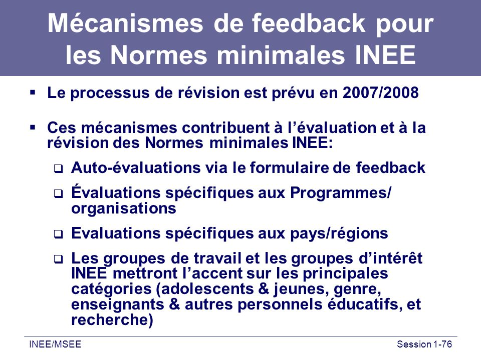 Mécanismes de feedback pour les Normes minimales INEE