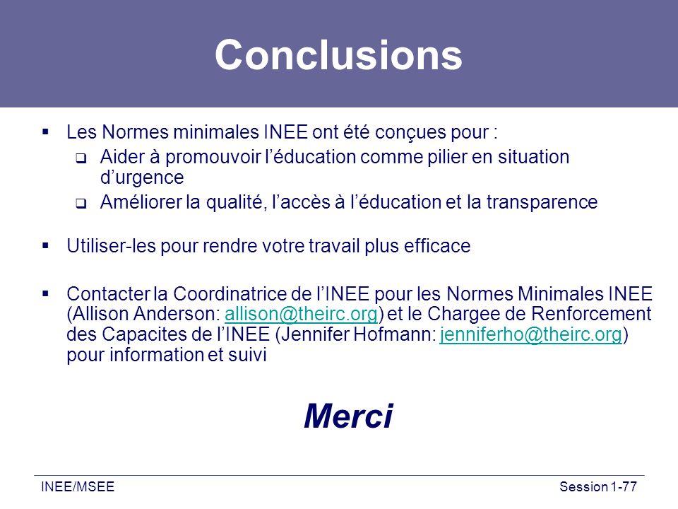 Conclusions Merci Les Normes minimales INEE ont été conçues pour :