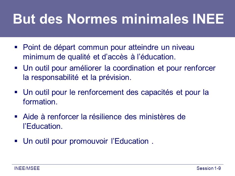 But des Normes minimales INEE
