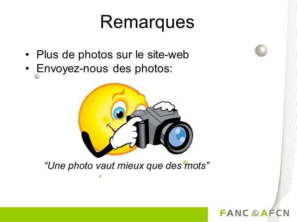 Remarques Plus de photos sur le site-web Envoyez-nous des photos: