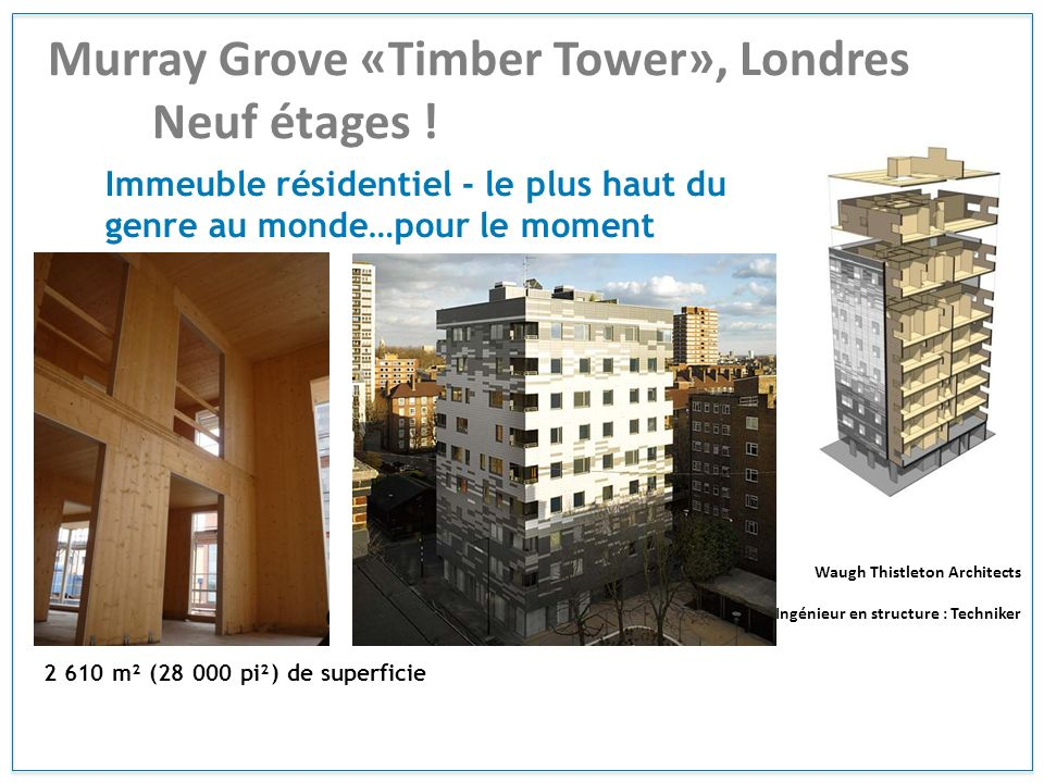Murray Grove «Timber Tower», Londres Neuf étages !