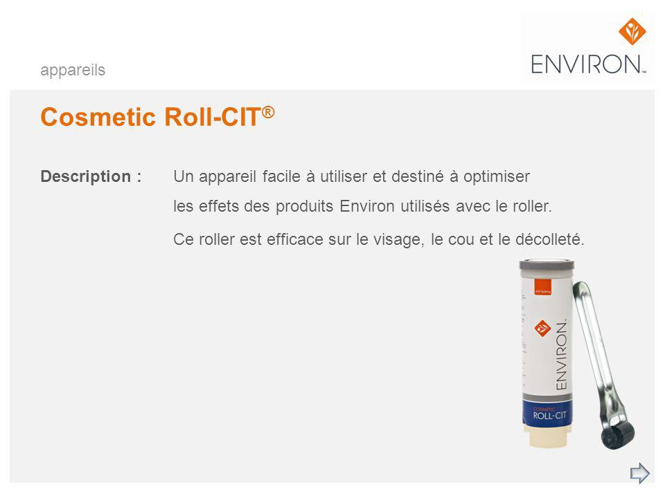 Cosmetic Roll-CIT® appareils