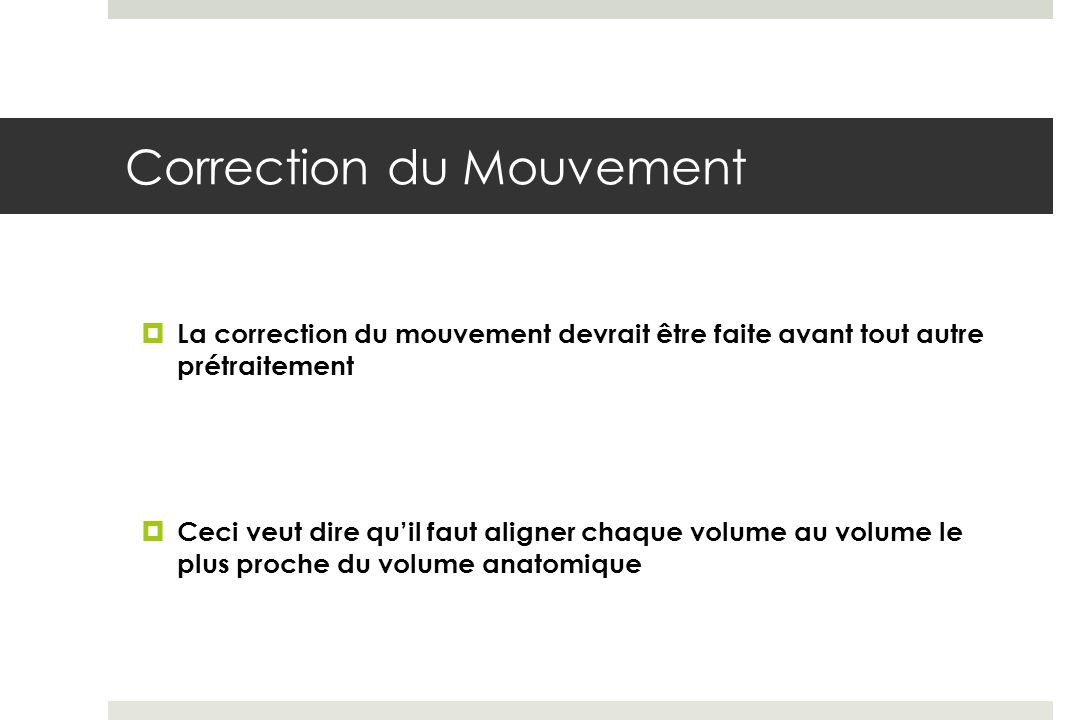 Correction du Mouvement