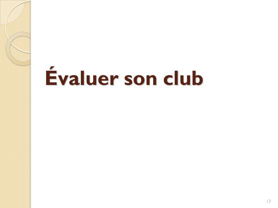Évaluer son club