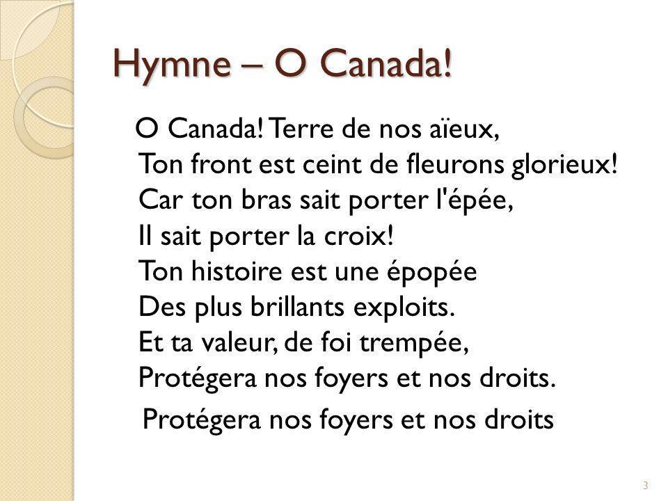 Hymne – O Canada!