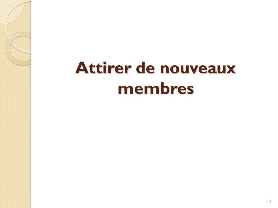 Attirer de nouveaux membres
