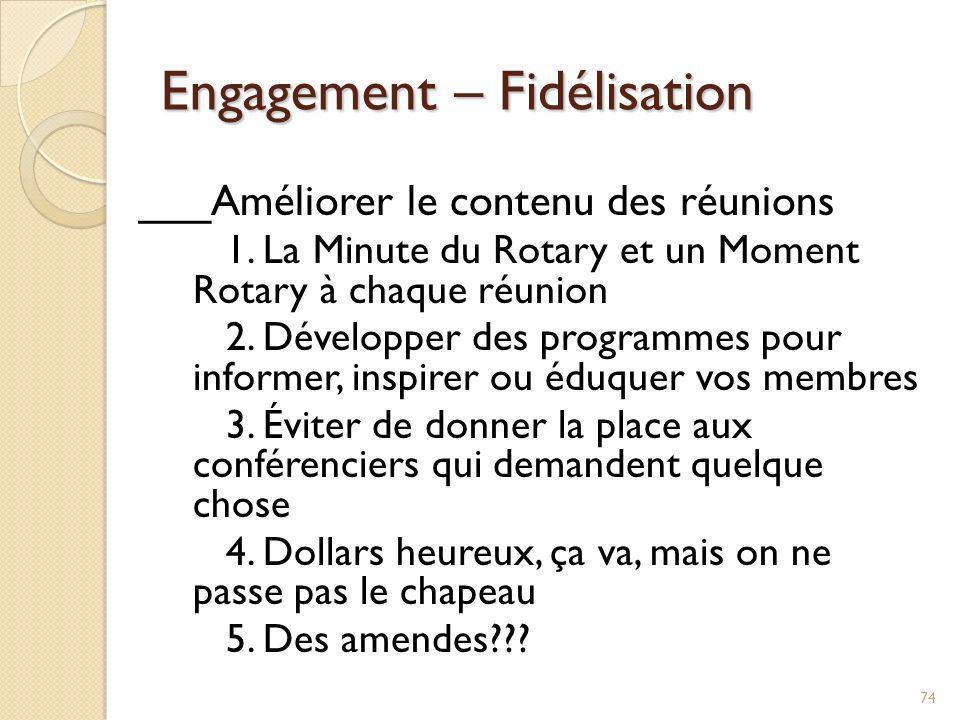 Engagement – Fidélisation