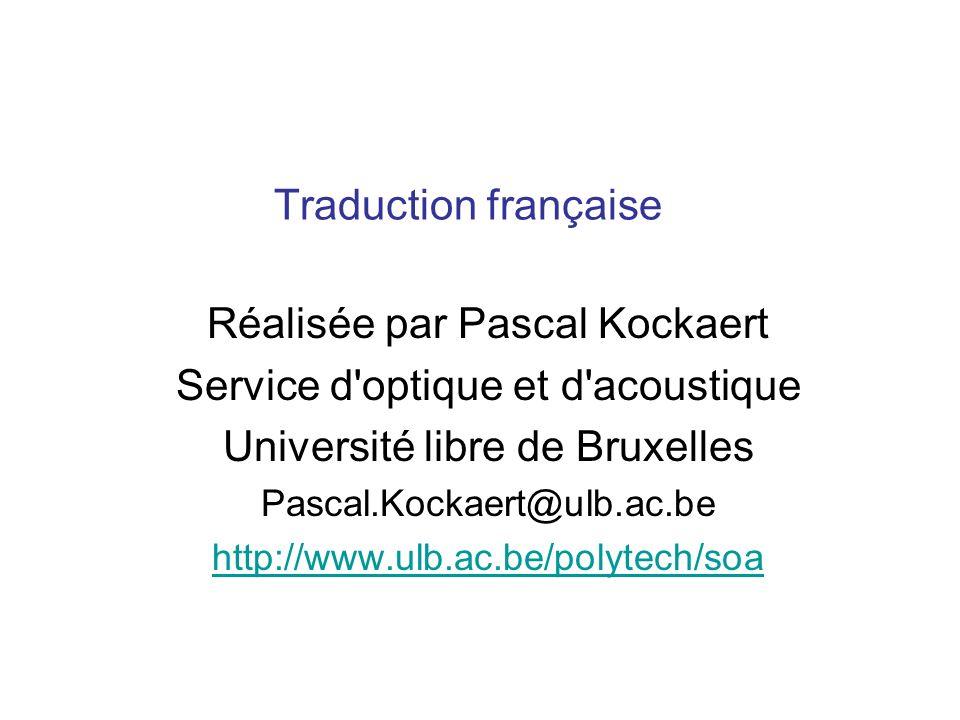 Réalisée par Pascal Kockaert Service d optique et d acoustique