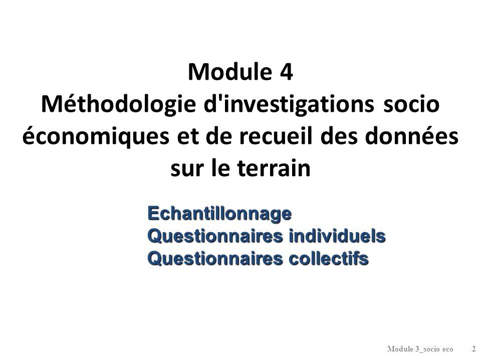 Module 4 Méthodologie d investigations socio économiques et de recueil des données sur le terrain