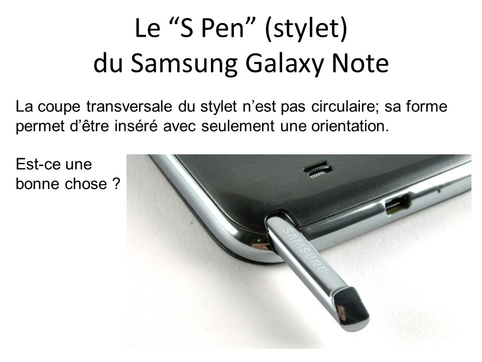 Le S Pen (stylet) du Samsung Galaxy Note