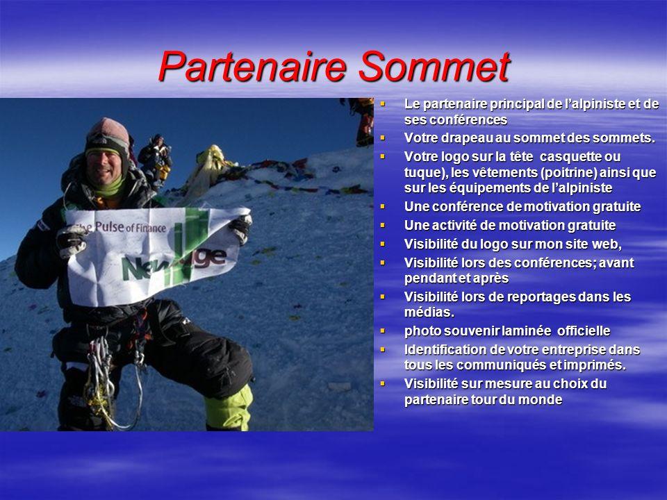 Partenaire Sommet Le partenaire principal de l'alpiniste et de ses conférences. Votre drapeau au sommet des sommets.