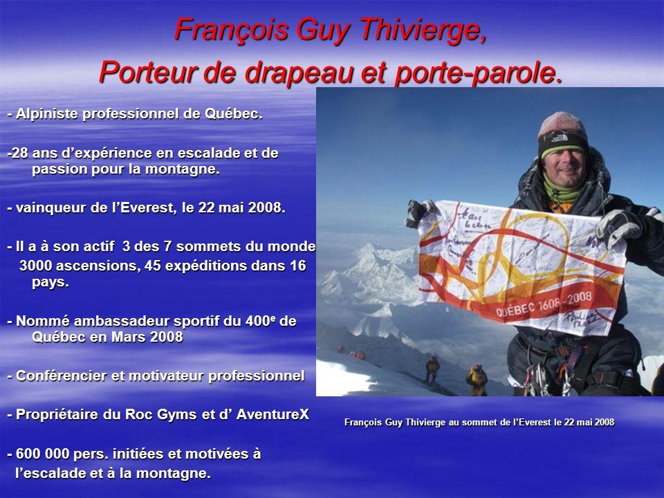 François Guy Thivierge, Porteur de drapeau et porte-parole.