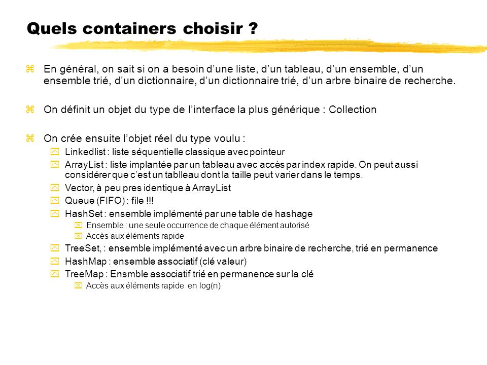 Quels containers choisir