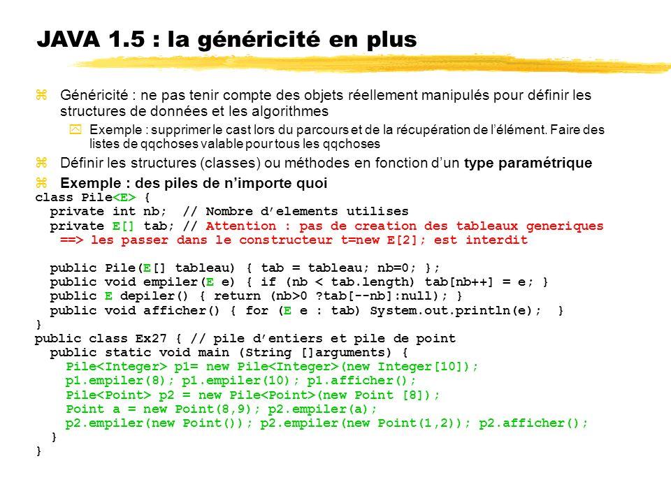 JAVA 1.5 : la généricité en plus