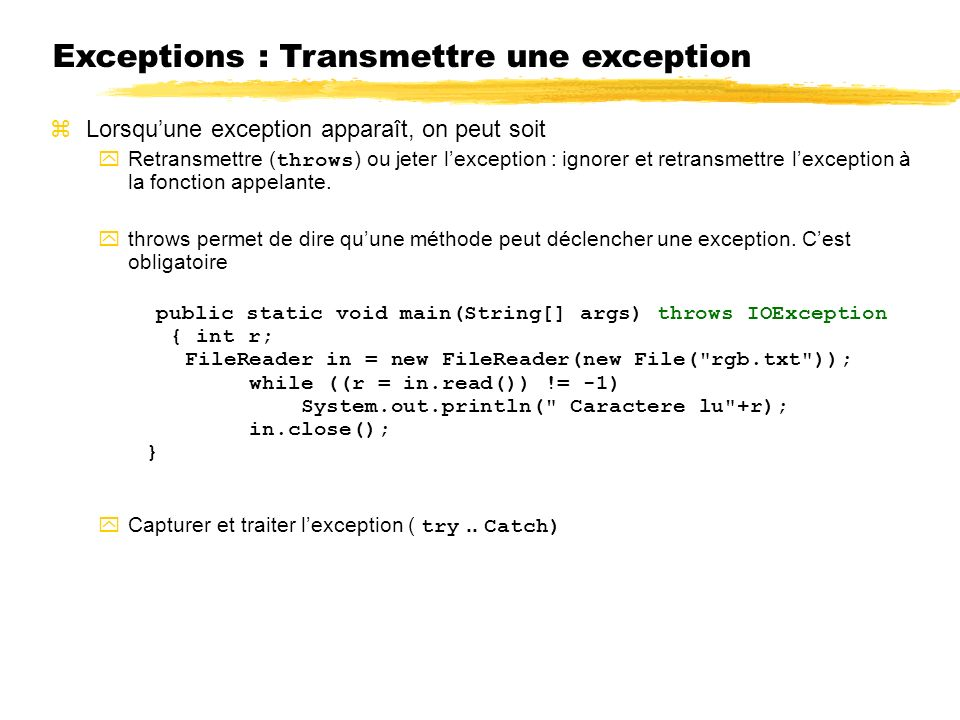 Exceptions : Transmettre une exception