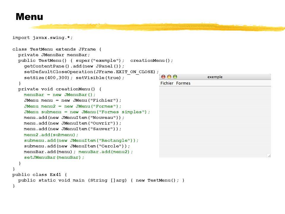 Menu 23/04/12 import javax.swing.*; class TestMenu extends JFrame {