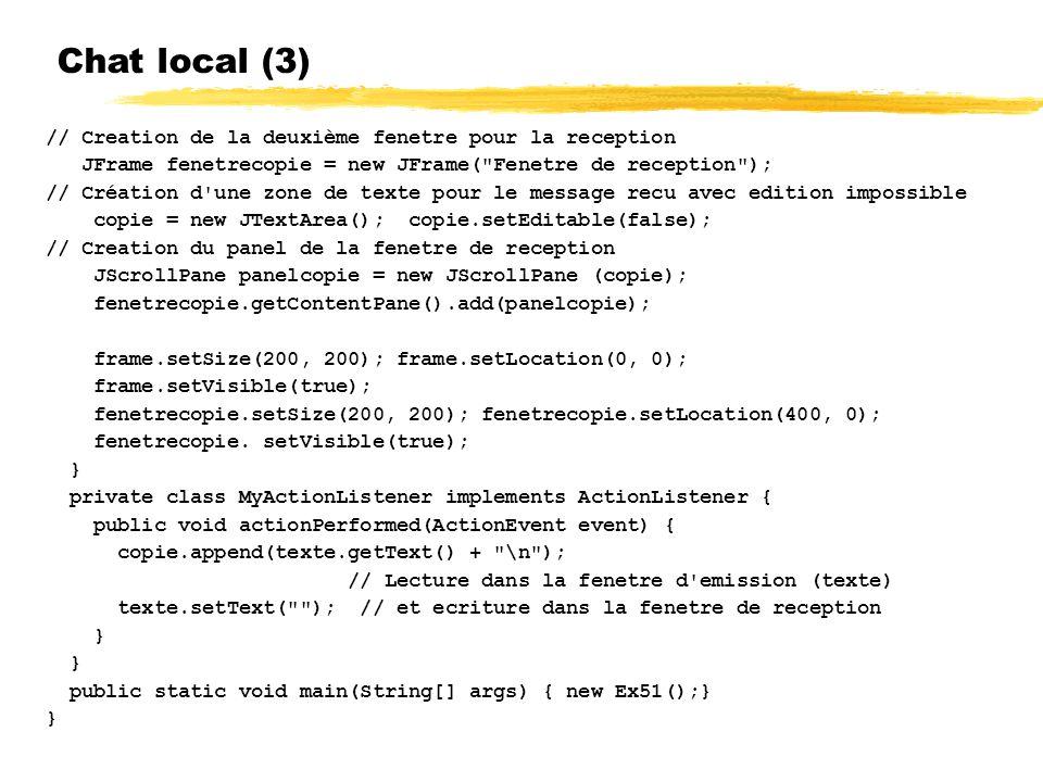 Chat local (3) // Creation de la deuxième fenetre pour la reception