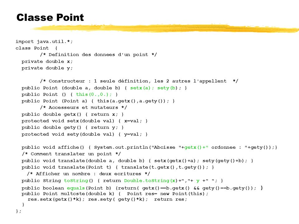 Classe Point 23/04/12 import java.util.*; class Point {