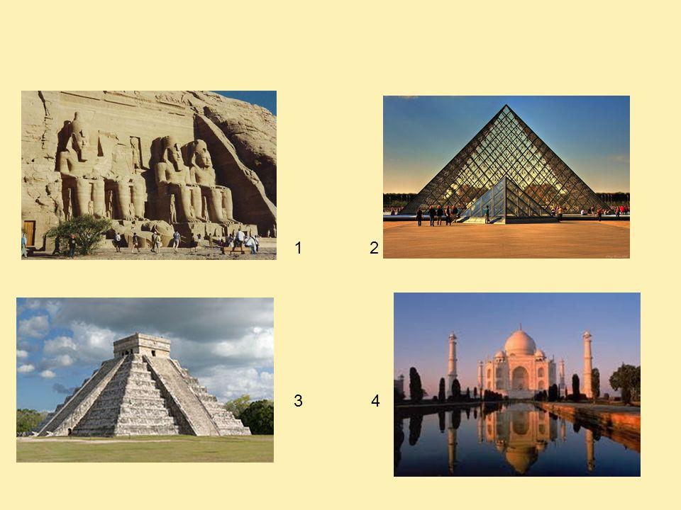 1 2 3 4 Abou Simbel (Egypte) Pyramide du Louvre (France