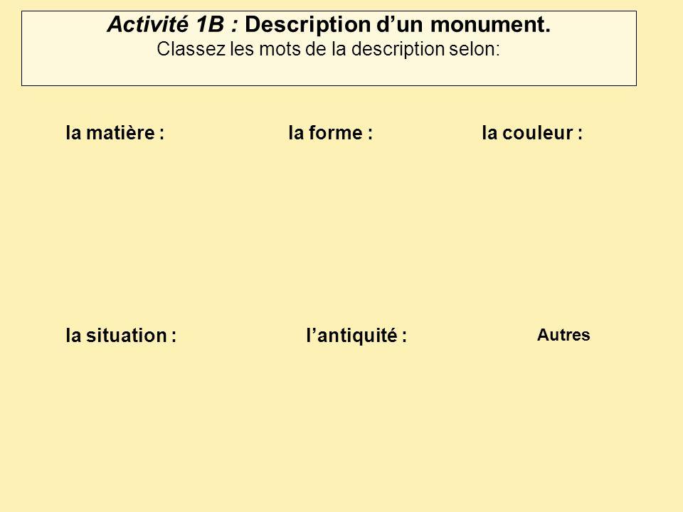 Activité 1B : Description d'un monument.