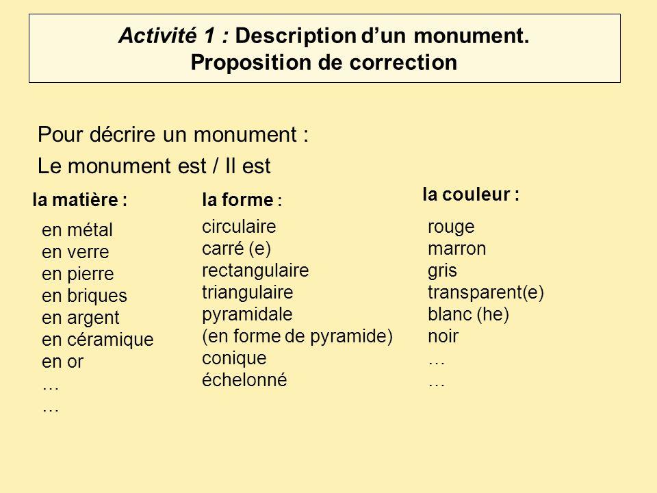 Activité 1 : Description d'un monument. Proposition de correction